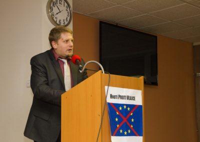 Se svým příspěvkem vystoupil rovněž předseda občanského sdružení Reformy.cz Vít Jedlička.