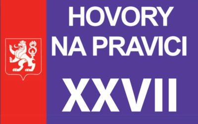 HOVORY NA PRAVICI XXVII – 29.4.2019 – Praha – Záznam