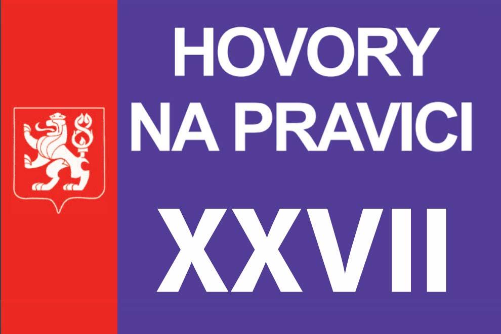 HOVORY NA PRAVICI XXVII – 29. 4. 2019 – Praha – Záznam